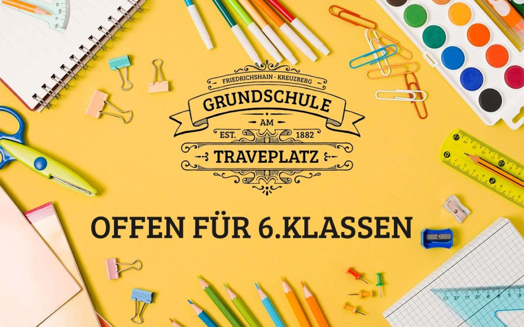 Grundschule am Traveplatz offen für 6.Klassen